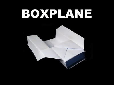 How to Make a Special Flying Paper Boxplane