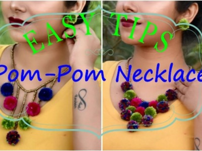 How to make Pom-Pom Necklace(2 Easy Tips) | TheIndoWesternGirl