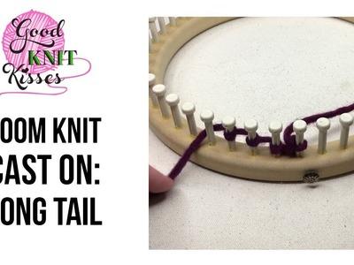 Loom Knit: Long Tail Cast On