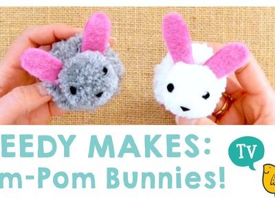 Speedy Makes: Pom-Pom Bunnies!