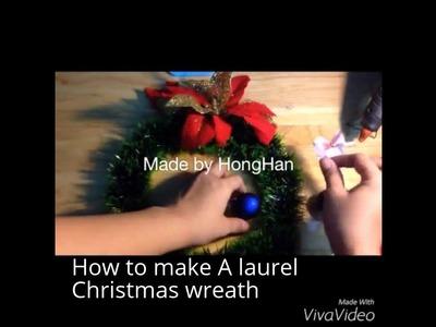 Tự tay làm vòng nguyệt quế by HongHan - How to make a laurel christmas wreath