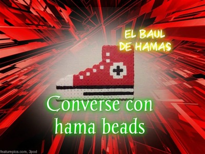 ❤TUTORIAL: Bambas converse con hama beads❤