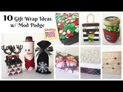 10 Gift Wrap Ideas with Mod Podge for the Holidays