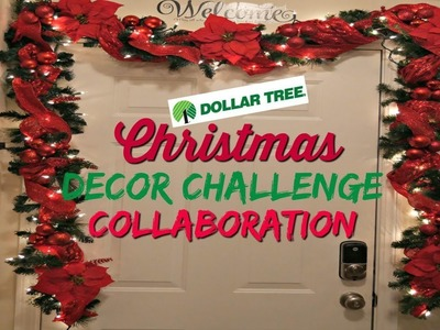 $20 DOLLAR TREE DECOR CHALLENGE | COLLABORATION W. ECLECTIC KRISTEN | CHRISTMAS DECOR 2017