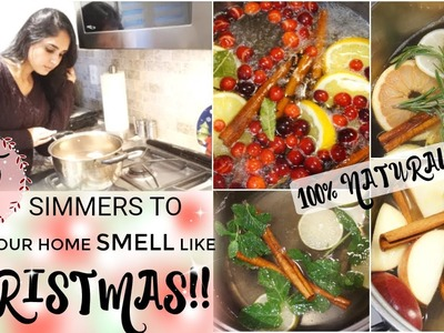 5 NATURAL STOVE TOP SIMMERS TO MAKE YOUR HOME SMELL LIKE CHRISTMAS! | CHRISTMAS 2017!