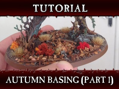 Autumn Basing Hobby Tutorial Part 1 - Warhammer Age of Sigmar