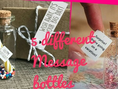 DIY Creative Gift Ideas.5 Different ways to give message bottle.Craft