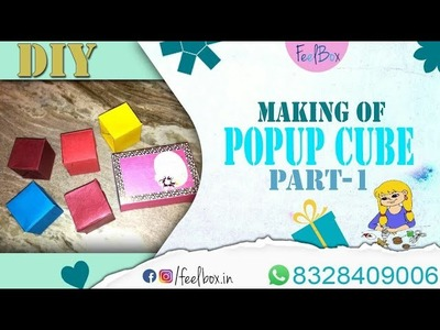 DIY how to make Pop up cube   Pop up cubes making   pop up cube box making part -1 by FeelBox