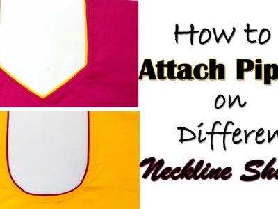 How to Attach Piping on Different Neckline Shapes | Easy Way to Attach Piping on Neckline