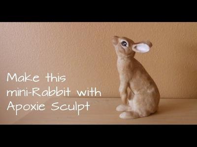 Make a Mini-Rabbit Sculpture with Apoxie Sculpt