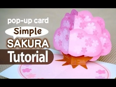 [Tutorial] SAKURA_pop-up card (simple & easy)__[FREE PATTERN]