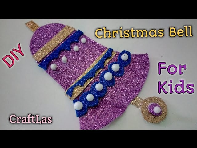 DIY Christmas Bell Making Idea For Christmas Decorations | How To | CraftLas