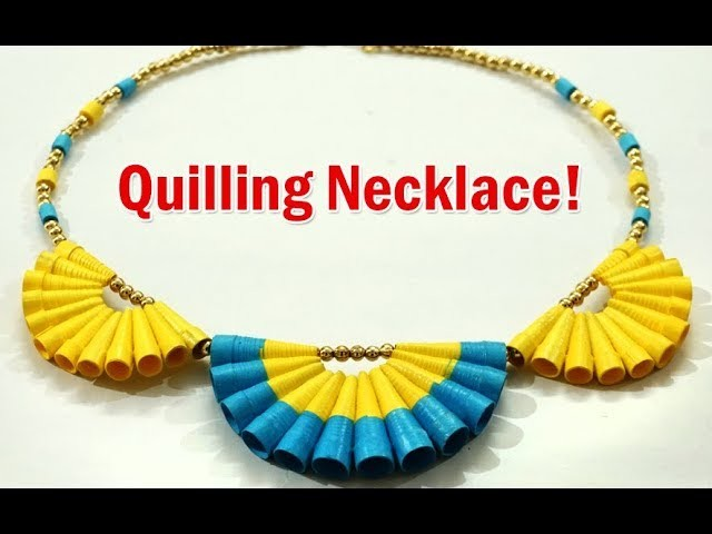 Easy Handmade Jewelry Quilled Paper Necklace :  How to Make Party Wear Designer Necklace at Home?