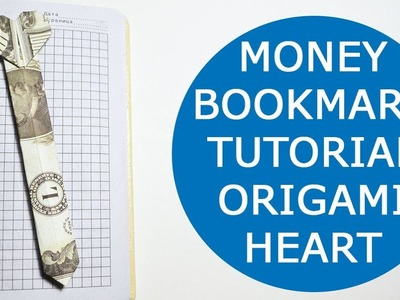 Easy Money Bookmark Heart Origami One Dollar Tutorial DIY
