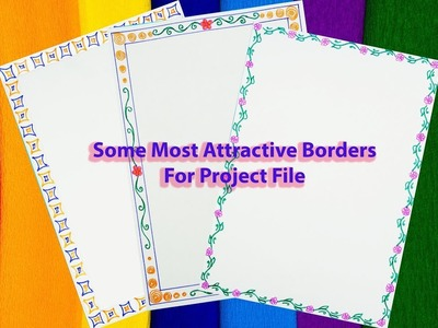 How to decorate borders of project files || 3 attractive borders for project