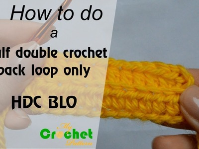How to do a half double crochet back loop only - Crochet for beginners