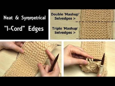 """How to Knit the Neatest """"I-Cord"""" Edges 