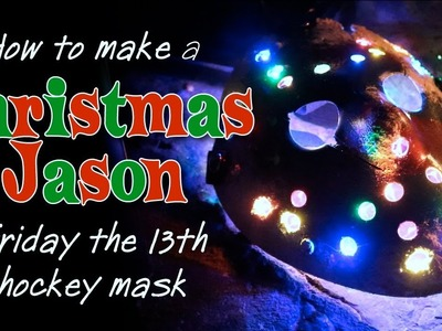 "How to Make a ""Christmas Jason"" Mask - Friday the 13th DIY Tutorial"