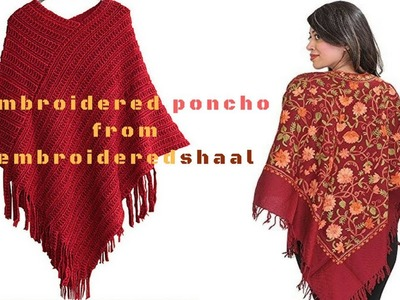 How to make  poncho,embroidered shawl to convert embroidered poncho in 5 minutes.scarf for girls.diy