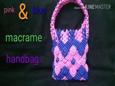 (Part 1)  DIY  tutorial macrame pink and blue handbag.