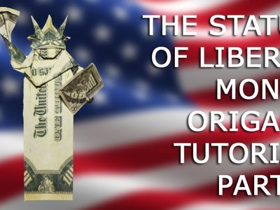 PART 2 The Statue of Liberty Money Origami Dollar Big Tutorial DIY Folded
