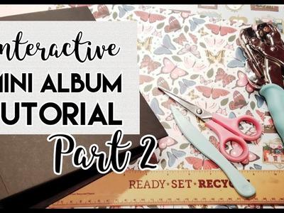 8x8 Interactive Mini Album Tutorial Part 2 (DT for CCC)