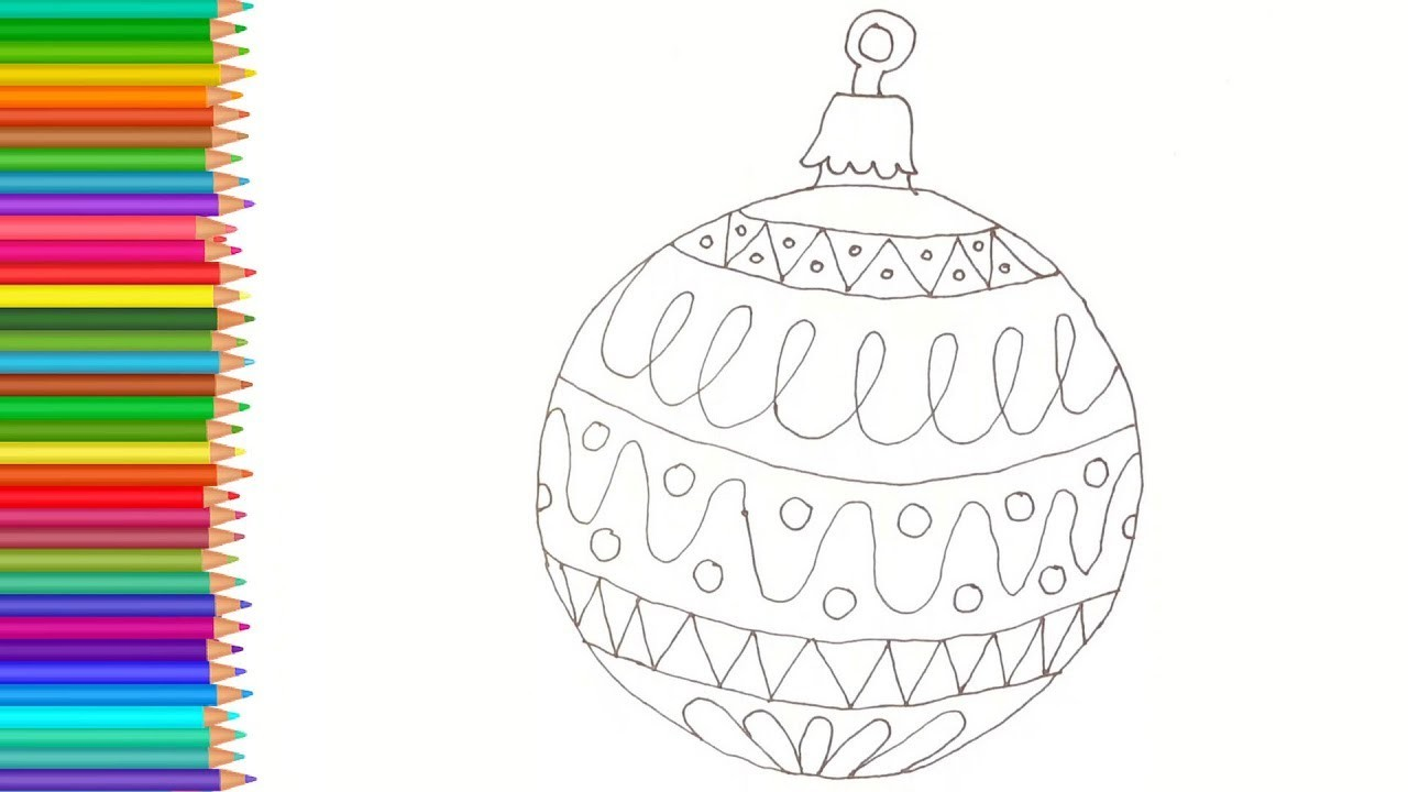Christmas Ornaments Coloring Pages Drawing For Kids How To Draw