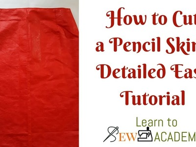 How to Cut a Pencil Skirt without a Pattern. Easy Detailed Instructions.