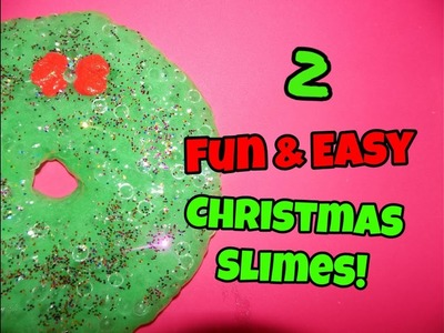 How To Make 2 Fun & Easy Christmas Slimes!