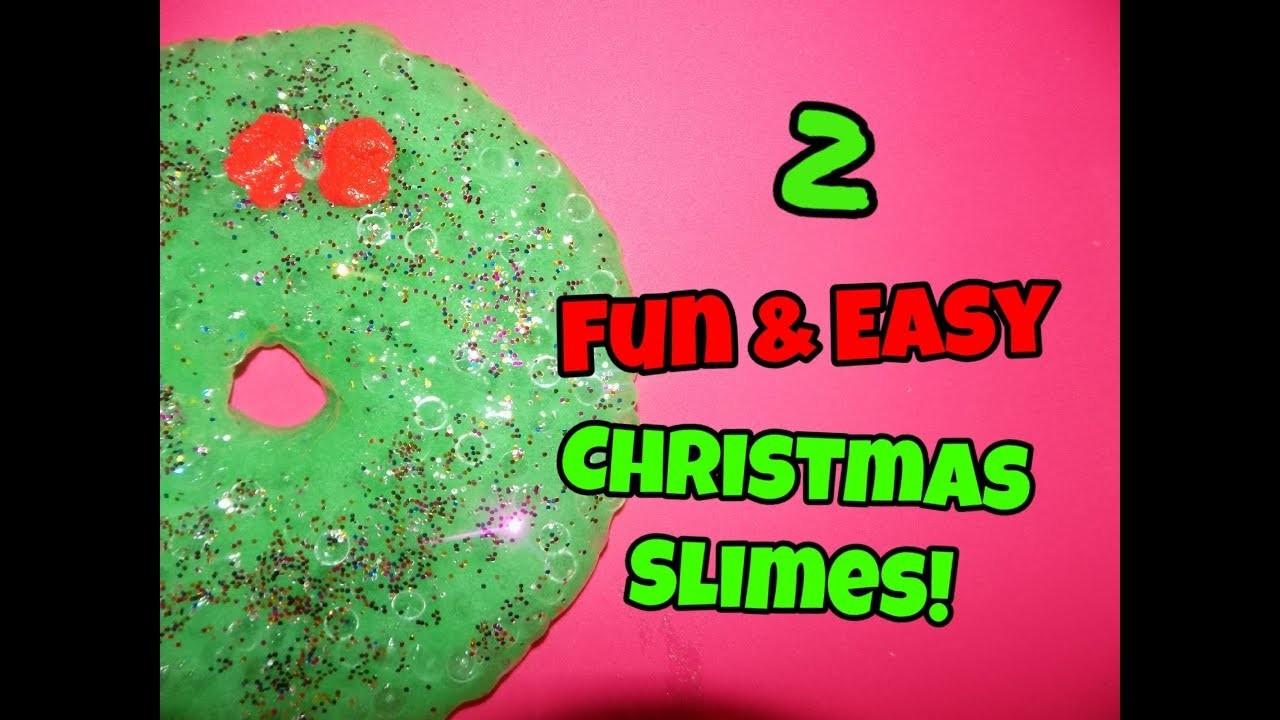 How To Make 2 Fun & Easy Christmas Slimes!