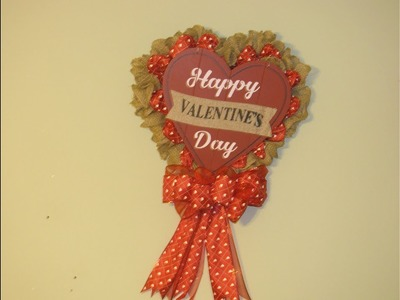 How To Make Carmen's Happy Valentine's Day Burlap Heart Wreath