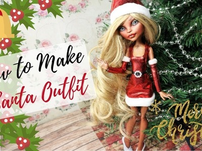 How To Make CHRISTMAS SANTA OUTFIT for Monster High Dolls Easy. Christmas Doll Look DIY Handmade