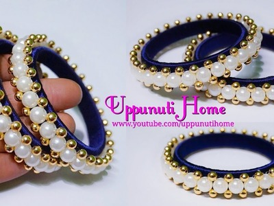 How To Make Designer Slik Thread Pearl Bangles | DIY | Fancy Side Bangles | Uppunutihome