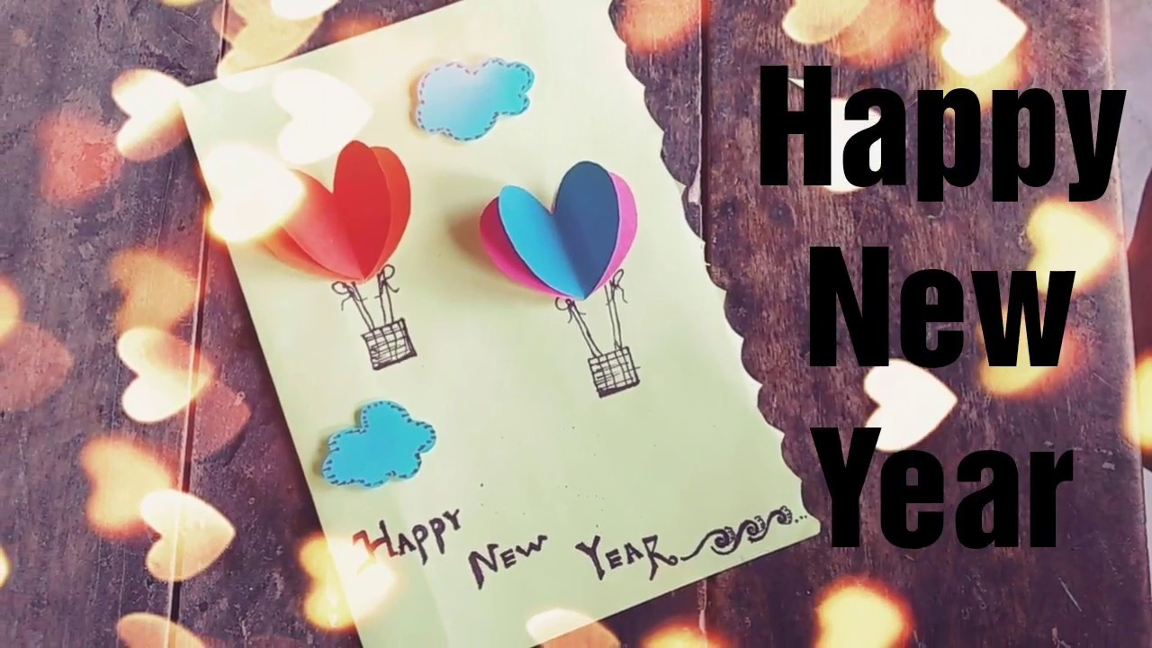 how to make new year card 2018 happy new year greeting card handmade greeting card