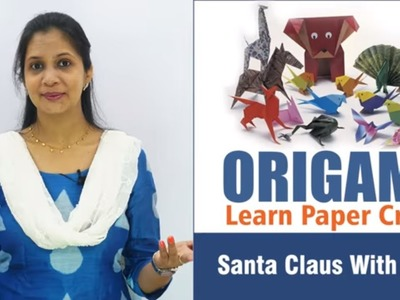 How to make Santa Claus with paper and cotton II Origami Projects II Santa Claus II Gujarati Video