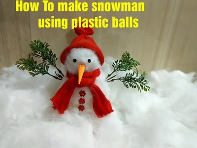 How to make snowman using plastic balls