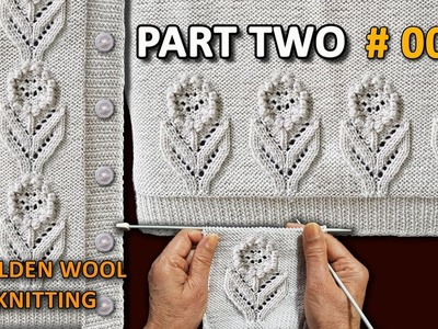 New Beautiful Knitting Modren Pattern Design #06 2018 Part TWO