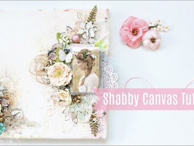 Shabby Chic Mixed Media Canvas Tutorial with Subtitles |Easy | How To Do
