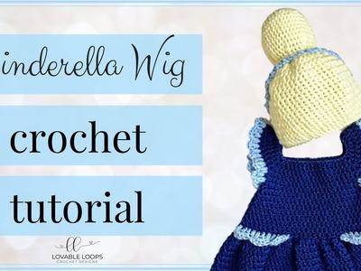 Cinderella Princess Wig Crochet Pattern Tutorial Video | Cinderella Wig for all Sizes | Wig with Bun
