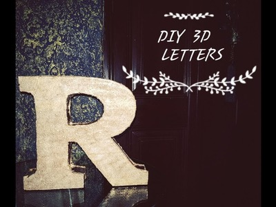 DIY Crafts: 3D LETTERS {Room Decor}