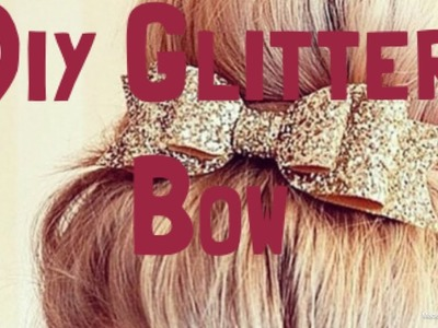 Diy Crafts :Decorative Bow - VERY EASY decorative glitter foam bow\\varda firdous