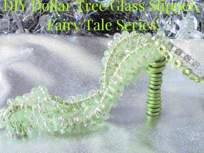 DIY Dollar Tree Christmas Ornaments, Glass Slipper, Fairy Tale Series!