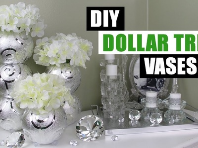 DIY DOLLAR TREE GLAM VASES DIY Floral Home Decor