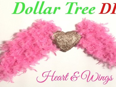 DIY Heart and Wings.Home decor dollar tree items