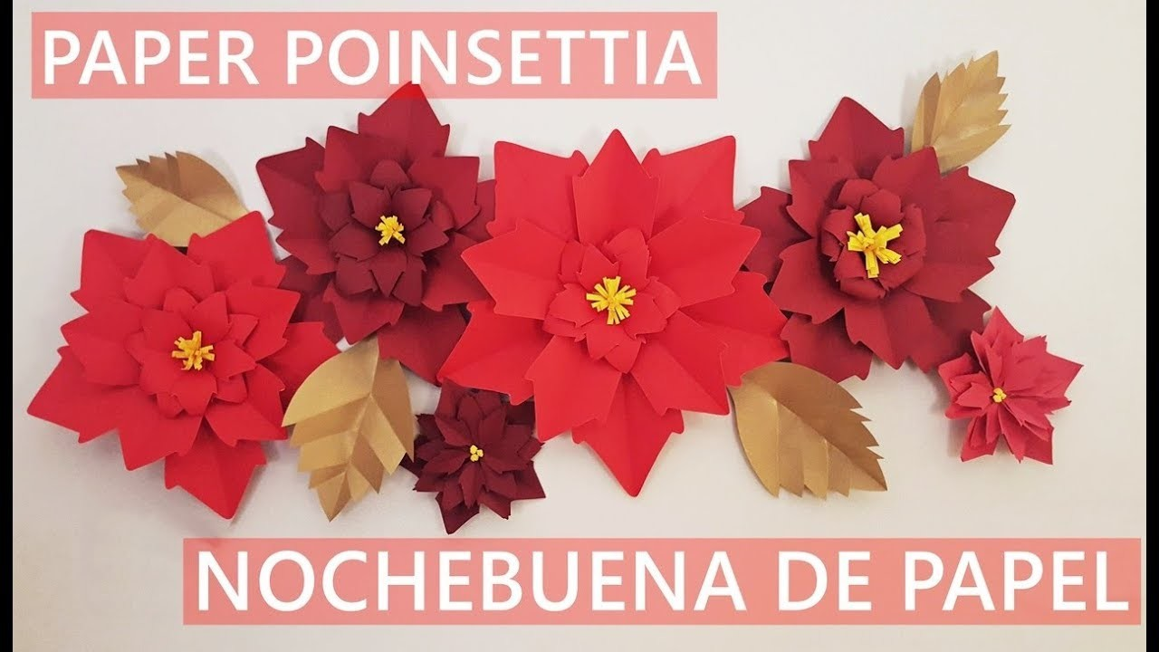 How Diy Paper Poinsettia Nochebuena De Papel Diy Paper