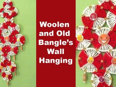 DIY wall hanging with woolen and old bangles | Room Decore idea | Waste bangles wall hanger