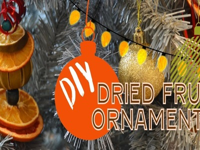 Dried Fruit Ornaments. 12 Days of Christmas - DIY. Homemade Christmas Decorations. Day 4