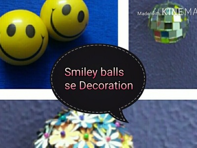 How to make Decorative Balls with Smiley Balls | DIY Balls | Creative Star