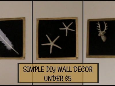 SIMPLE AND EASY DIY WALL DECOR UNDER $5