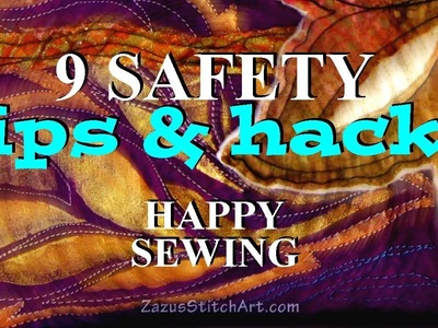 9 Safety Tips & Hacks for Happy Sewing | Zazu's Tutorials
